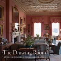 The drawing room : English country house decoration