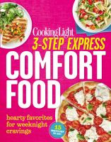 3-step express comfort food : hearty favorites for weeknight cravings