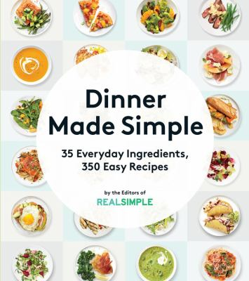 Cover Image for Dinner Made Simple by Real Simple