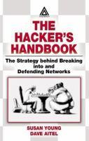 The Hacker's Handbook [electronic resource]