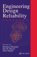Engineering Design Reliability Handbook [electronic resource]