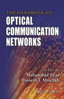 The Handbook of Optical Communication Networks [electronic resource]