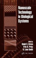 Nanoscale technology in biological systems [electronic resource]