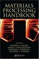 Materials processing handbook [electronic resource]