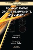The RF and microwave handbook [electronic resource] : RF and microwave circuits, measurements, and modeling