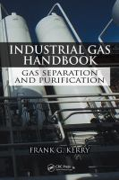 Industrial gas handbook [electronic resource] : gas separation and purification