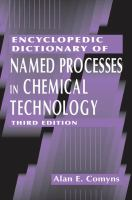 Encyclopedic dictionary of named processes in chemical technology [electronic resource]