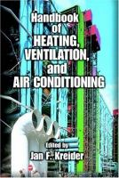Handbook of Heating, Ventilation, Air Conditioning, and Refrigeration [electronic resource]