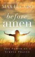 Before amen : the power of a simple prayer