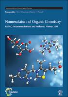 Nomenclature of organic chemistry [electronic resource] : IUPAC recommendations and preferred names 2013
