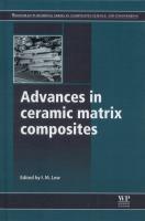 Advances in ceramic matrix composites [electronic resource]