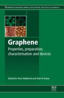 Graphene [electronic resource] : properties, preparation, characterisation and devices.