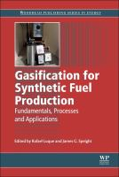 Gasification for synthetic fuel production [electronic resource] : fundamentals, processes and applications