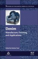 Denim [electronic resource] : manufacture, finishing and applications