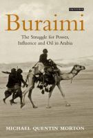 Buraimi : the struggle for power, influence and oil in Arabia