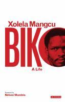 Biko : a life