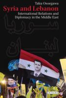 Syria and Lebanon : international relations and diplomacy in the Middle East