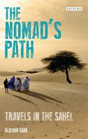 The nomad's path : travels in the Sahel