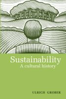 Sustainability : a cultural history