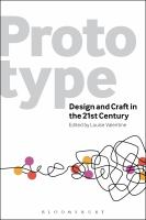 Prototype : design and craft in the 21st century