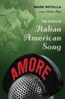 Amore : the story of Italian American song