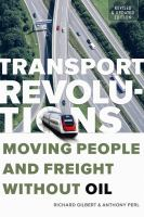 Transport revolutions : moving people and freight without oil