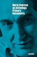 Mário Pedrosa : primary documents