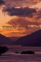 Bridging A Great Divide