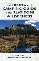 The hiking and camping guide to the Flat Tops Wilderness