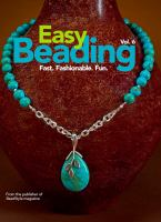 Cover Image of Easy beading. Vol. 6 : fast, fashionable, fun