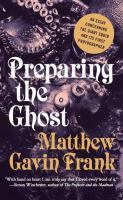 Preparing the ghost : an essay concerning the giant squid and its first photographer