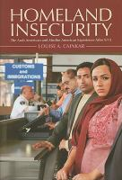 Homeland insecurity : the Arab American and Muslim American experience after 9/11