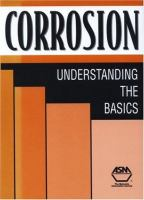 Corrosion [electronic resource] : understanding the basics