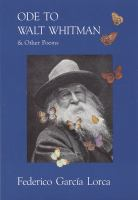 Ode to Walt Whitman and Other Poems