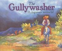 The Gullywasher