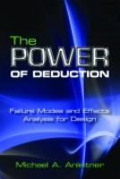 The power of deduction [electronic resource] : failure modes and effects analysis for design