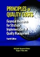 Principles of quality costs [electronic resource] : financial measures for strategic implementation of quality management