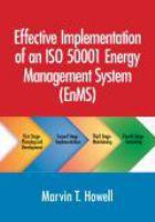 Effective implementation of an ISO 50001 energy management system (EnMS) [electronic resource]