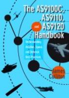The AS9100C, AS9110, and AS9120 handbook [electronic resource] : understanding aviation, space, and defense best practices