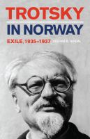 Trotsky in Norway : exile, 1935-1937