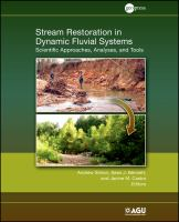 Stream restoration in dynamic fluvial systems [electronic resource] : scientific approaches, analyses, and tools