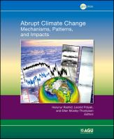 Abrupt climate change [electronic resource] : mechanisms, patterns, and impacts