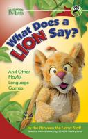 What Does A Lion Say? and Other Playful Language Games