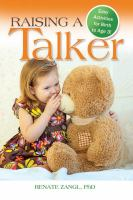 Raising A Talker : Easy Activities For Birth To Age 3