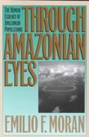 Through Amazonian eyes [electronic resource] : the human ecology of Amazonian populations