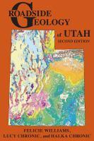 Roadside geology of Utah.