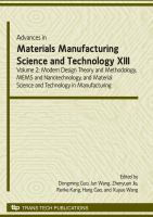 Advances in materials manufacturing science and technology XIII. Volume II, Modern design theory and methodology, MEMS and nanotechnology, and material science and technology in             manufacturing [electronic resource] : selected, peer reviewed papers from the 13th International Manufacturing Conference in China, September 21-23, 2009, Dalian, China