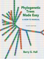 Phylogenetic trees made easy : a how-to manual