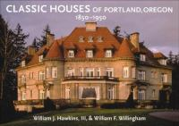 Classic Houses of Portland, Oregon