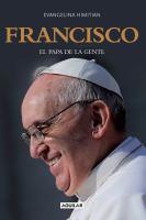 Francisco : el Papa de la gente